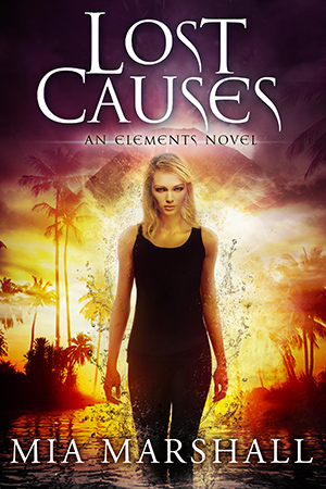 Lost Causes (Elements #4)